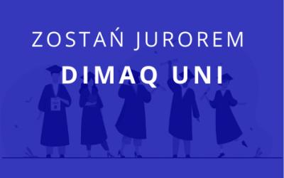 Zostań jurorem konkursu DIMAQ Uni i zdobądź aż 30 punktów recertyfikacyjnych!