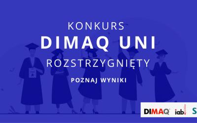 Znamy wyniki X. edycji DIMAQ UNI!